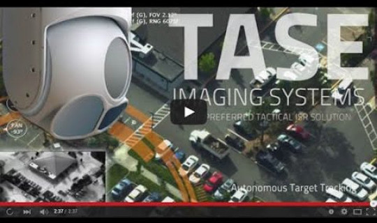 TASE Imaging Systems - The Preferred Tactical ISR Solution